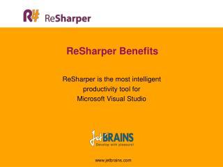 ReSharper Benefits