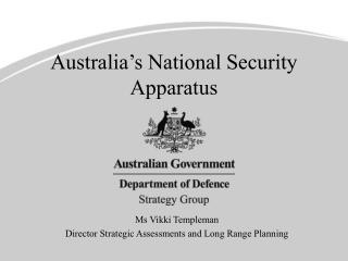 Australia's National Security Apparatus