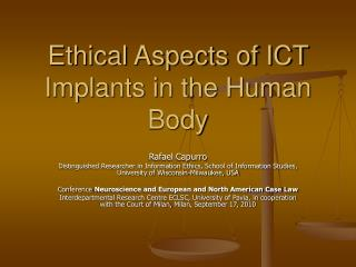 Ethical Aspects of ICT Implants in the Human Body