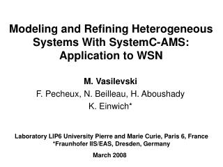 Modeling and Refining Heterogeneous Systems With SystemC-AMS: Application to WSN