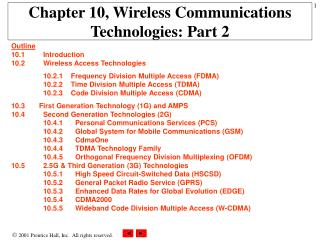 Chapter 10, Wireless Communications Technologies: Part 2