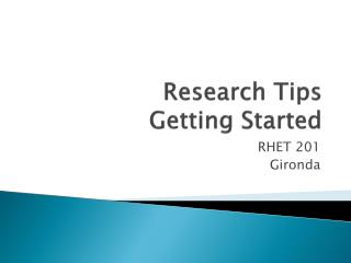 Research Tips Getting Started