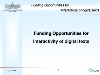 Funding Opportunities for  Interactivity of digital texts