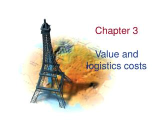 Chapter 3 Value and logistics costs