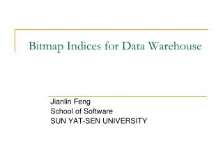 Bitmap Indices for Data Warehouse