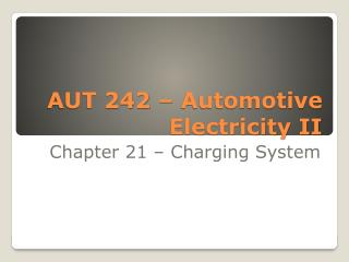 AUT 242 – Automotive Electricity II