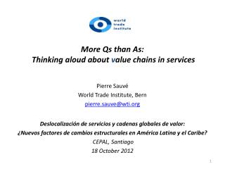 More Qs than As: Thinking aloud about  v alue chains in services