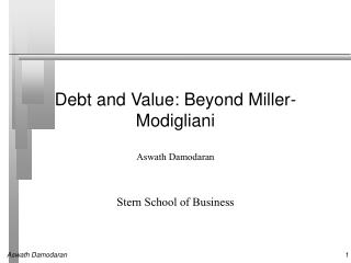 Debt and Value: Beyond Miller-Modigliani