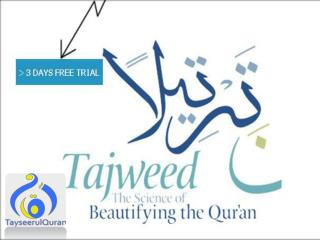 Tajweed the Science of Beautifying the Quran