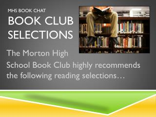 MHS Book Chat   Book Club Selections