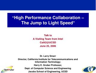 """ High Performance Collaboration – The Jump to Light Speed """