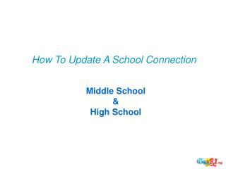 How To Update A School Connection