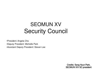 SEOMUN  XV Security Council