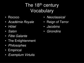 The 18 th  century Vocabulary