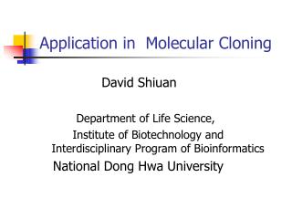Application in  Molecular Cloning