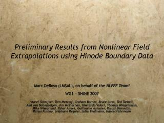 Preliminary Results from Nonlinear Field Extrapolations using Hinode Boundary Data