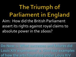 The Triumph of Parliament in England