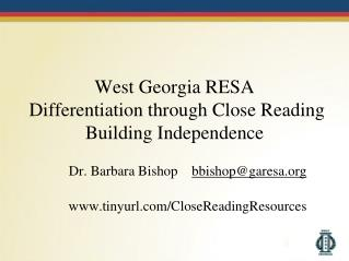 West Georgia RESA Differentiation through Close Reading Building Independence
