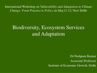 Biodiversity, Ecosystem Services and Adaptation