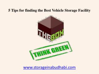5 Tips for finding the Vehicle Storage Facility in Abu Dhabi