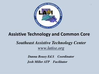 Assistive Technology and Common Core