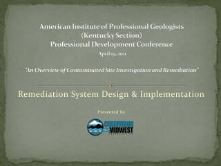 Remediation System Design & Implementation Presented by