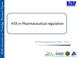 HTA in Pharmaceutical regulation