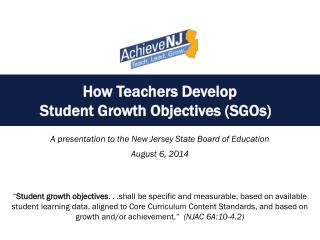 How Teachers Develop  Student Growth Objectives (SGOs)