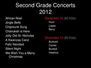 Second Grade Concerts 2012