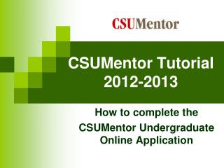 CSUMentor Tutorial 2012-2013