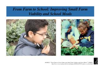From Farm to School: Improving Small Farm Viability and School Meals