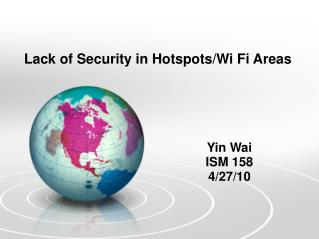 Lack of Security in Hotspots/Wi Fi Areas