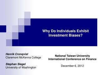 Why Do Individuals Exhibit Investment Biases?