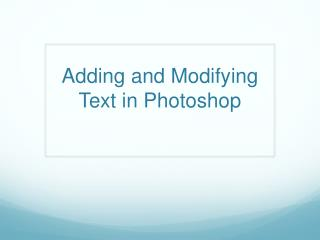 Adding and Modifying Text in Photoshop