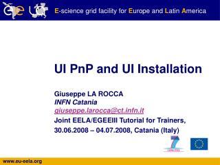 UI PnP and UI Installation