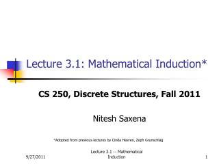 Lecture 3.1: Mathematical Induction*