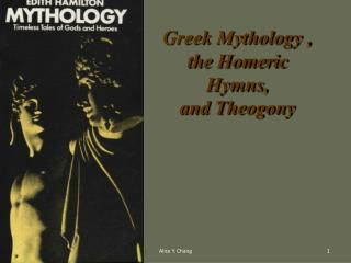 Greek Mythology , the Homeric Hymns, and Theogony