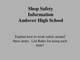 Shop Safety Information Andover High School