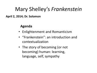 Mary Shelley ' s  Frankenstein