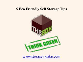 5 Eco Friendly Qatar Self Storage Tips