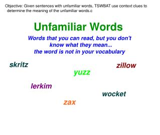 Unfamiliar Words