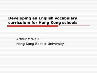 Developing an English vocabulary curriculum for Hong Kong schools