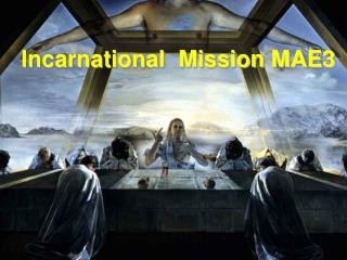 Incarnational  Mission MAE3