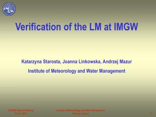Verification of the LM at IMGW
