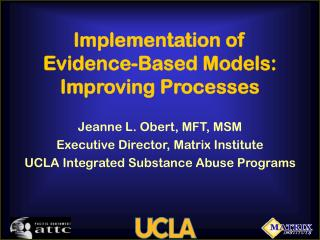 Implementation of Evidence-Based Models: Improving Processes