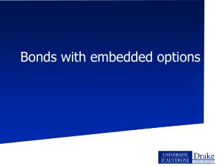 Bonds with embedded options