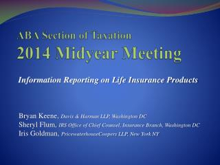 ABA Section of Taxation  2014 Midyear Meeting