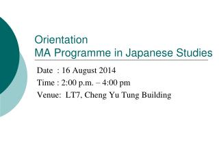 Orientation MA Programme in Japanese Studies