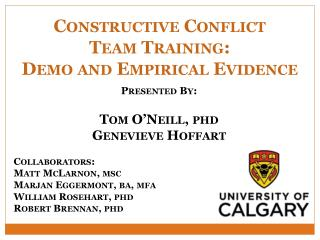 Constructive Conflict  Team Training:  Demo and Empirical Evidence