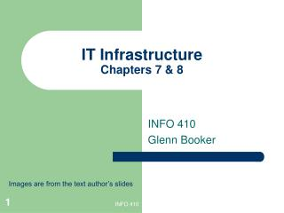 IT Infrastructure Chapters 7 & 8